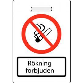Fristående skylt. Rökning förbjuden