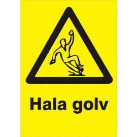 Varningsskylt. Risk för halka